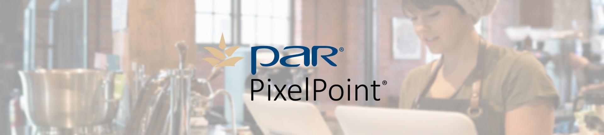 PAR PixelPoint POS Integration